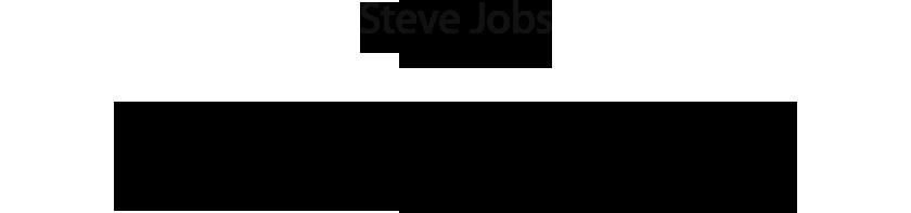 缅怀 Steve Jobs